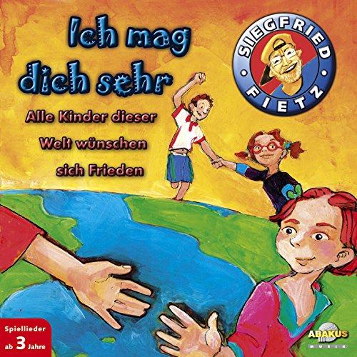 Alle Kinder dieser Welt wünschen sich Frieden