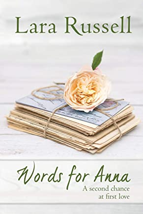 Words for Anna: A second chance at first love