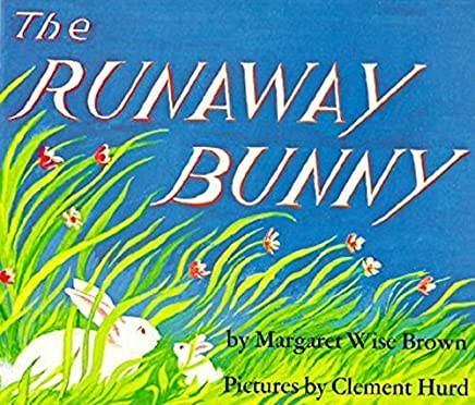 The Runaway Bunny by Margaret Wise Brown(2017-01-24)