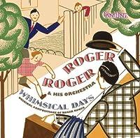 Roger Roger-Whimsical Days by Roger Roger (2004-02-01)