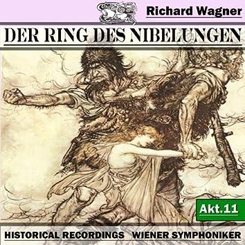 Der Ring des Niebelungen, Akt.11