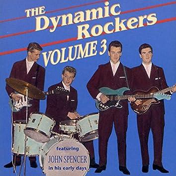 The Dynamic Rockers (feat. John Spencer), Vol. 3