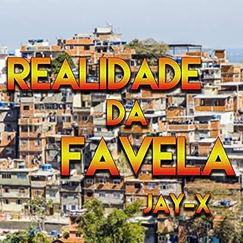 Realidade da Favela