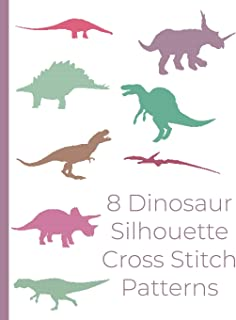 8 Dinosaur Silhouette Cross Stitch Patterns: Dinosaur cross stitch designs for wall art, home decor, pillows and more. Silhouette cross stitch ... Stegosaurus Styracosaurus Triceratops T-rex