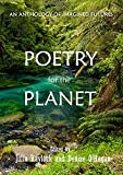 Poetry for the Planet: An Anthology of Imagined Futures (English Edition)