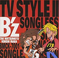 B'z TV STYLE II Songless Version by BZ (1995-12-20)