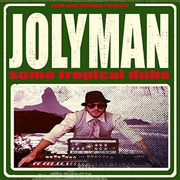 Jolyman: Some Tropical Dubs