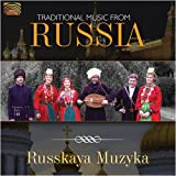 Traditional Music From Russia by Russkaya Muzyka (2009-03-24)
