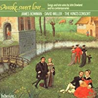 Awake, sweet love... Songs and lute solos by John Dowland and his contemporaries / Bowman 路 Miller 路 The King's Consort