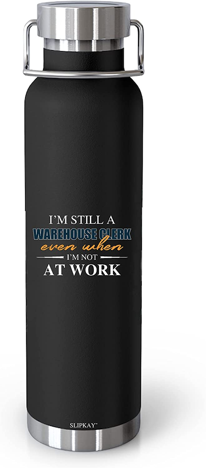 Im Still A Warehouse Clerk Even Work Bombing free shipping Not 22oz When Vacuum Max 65% OFF At