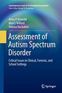 Assessment of Autism Spectrum Disorder: Critical Issues in Clinical, Forensic and School Settings