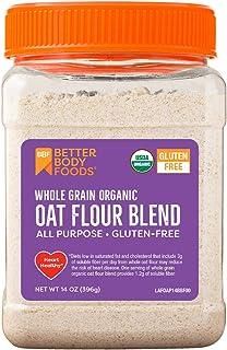 BetterBody Foods & Nutrition Organic Whole Grain Oat Flour, Gluten-Free Flour for Baking, 14 Ounce