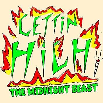 Gettin' High