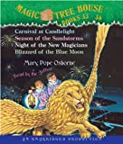 Magic Tree House: Books 33-36: #33 Carnival at Candlelight; #34 Season of the Sandstorms; #35 Night of the New Magicians; #36 Blizzard of the Blue Moon