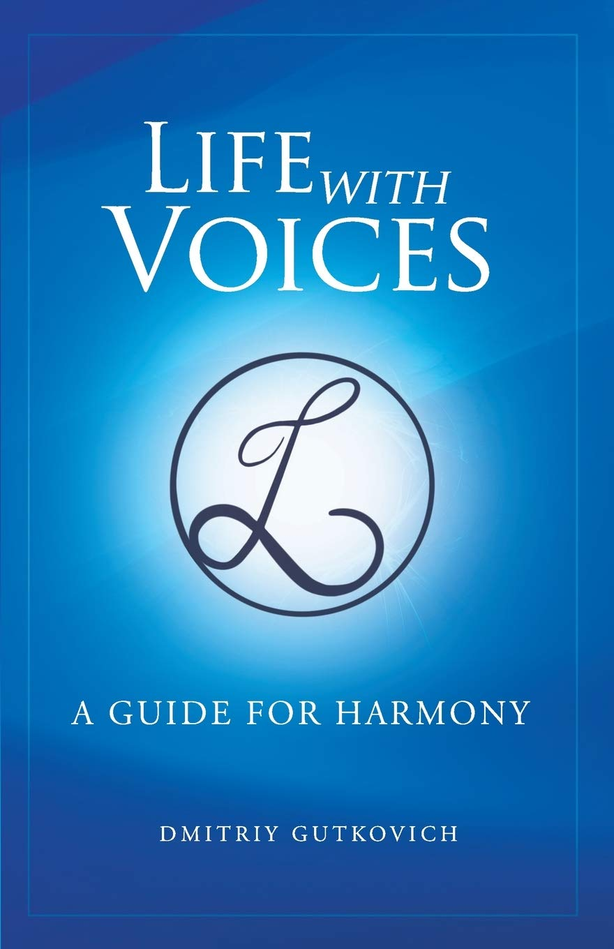 Download Life With Voices: A Guide For Harmony 