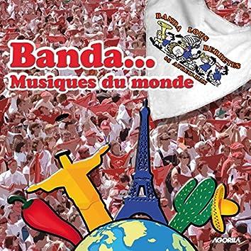Banda... Musiques du monde
