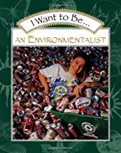 I Want to Be an Environmentalist