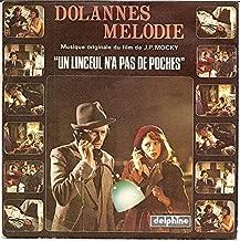 DOLANNES MELODIE (ORIGINAL SOUNDTRACK MUSIC, 45 RPM SINGLE, PS, IMPORT, 1979)