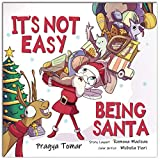 It's not easy being Santa!: A Christmas Story About...