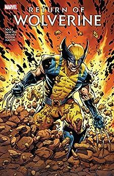 [Charles Soule, Steve McNiven, Declan Shalvey]のReturn of Wolverine (Return Of Wolverine (2018-2019)) (English Edition)