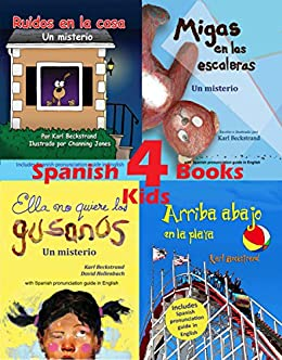4 Spanish Books for Kids - 4 libros para niños: With Pronunciation Guide in English (Spanish Edition) by [Karl Beckstrand, Channing Jones, David Hollenbach]