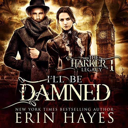 I'll Be Damned: The Harker Trilogy Prequel audiobook cover art