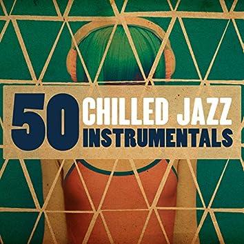 50 Chilled Jazz Instrumentals