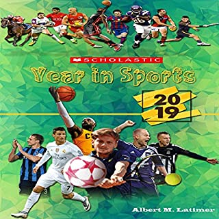 Scholastic Year in Sports 2019 audiobook cover art