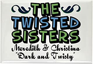CafePress Twisted Sisters Rectangle Magnet, 2