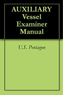 AUXILIARY Vessel Examiner Manual