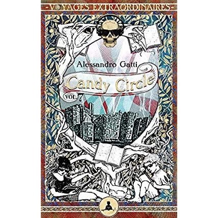 Candy Circle vol. 7 – Paura al castello di Gravenstein (Voyages Extraordinaires)