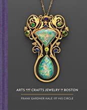Arts and Crafts Jewelry in Boston: Frank Gardner Hale and His Circle