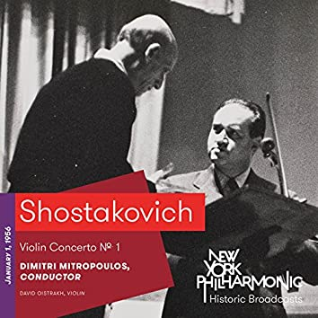Shostakovich: Violin Concerto No. 1 (Recorded 1956)
