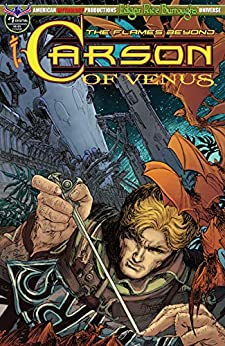 Carson of Venus: The Flames Beyond #1 (ERB Universe Carson of Venus) by [Christopher Paul Carey, Michael William Kaluta, Cyrus Mesarcia, Beezzz Studio]