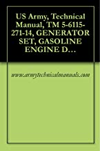 US Army, Technical Manual, TM 5-6115-271-14, GENERATOR SET, GASOLINE ENGINE DRIVEN, S MTD, TUBULAR FRAME, 3 KW, 3 PHASE, AC, 120/208 AND 120/240 V, 2 DC, ... NAVFAC P-8-6, military manauals, special