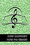 Music manuscript paper for Children: Pocket size manuscript notebook for music notation on the go -  6 plain Stave's / staff's per page for the ... - Green glitter effect and musical note cover
