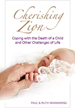 Cherishing Zion: Coping with the Death of a Child and Other Challenges of Life