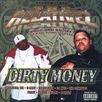 Dirty Money (ReMastered)