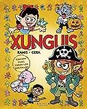 Xunguis. Edición para todos los bolsillos (Colección Los Xunguis)