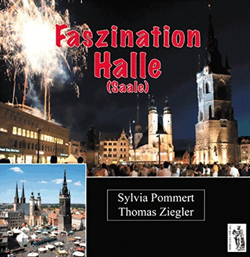 Faszination Halle (Saale): deutsch - englisch
