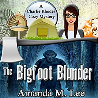 The Bigfoot Blunder     A Charlie Rhodes Cozy Mystery, Book 1              By:                                                                                                                                 Amanda M. Lee                               Narrated by:                                                                                                                                 Emily Lawrence                      Length: 8 hrs and 53 mins     161 ratings     Overall 4.2
