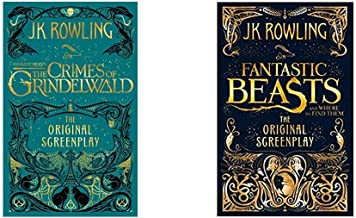 Fantastic Beasts: The Crimes Of Grindelwald – The Original Screenplay + Fantastic Beasts And Where To Find Them: The Origi...