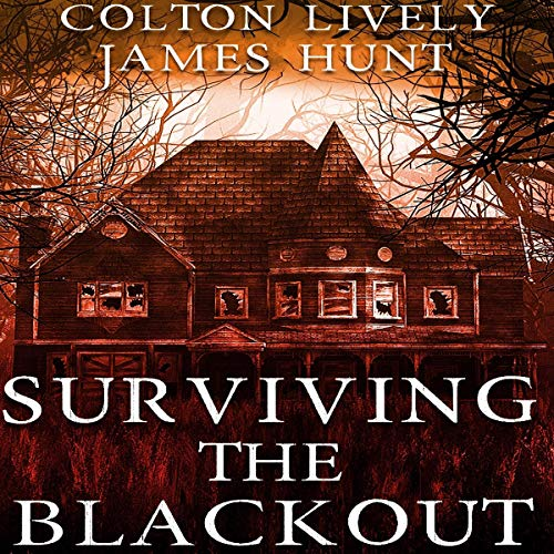 Surviving the Blackout Audiobook By Colton Lively cover art