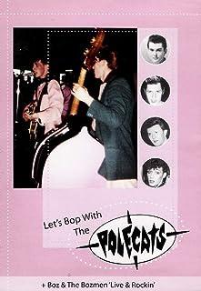Let's Bop With the Polecats/Boz & the Bozmen: Live & Rockin'