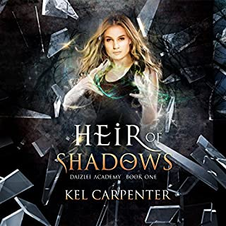 Heir of Shadows     Daizlei Academy, Book 1              By:                                                                                                                                 Kel Carpenter                               Narrated by:                                                                                                                                 Keylor Leigh                      Length: 8 hrs and 36 mins     47 ratings     Overall 4.5