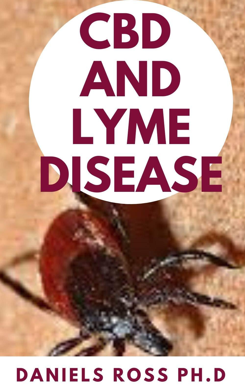 CBD LYME DISEASE Prevent Disease ebook