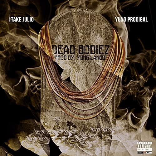 1Take Julio feat. Yung Prodigal