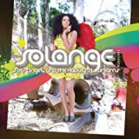 Sol-Angel and the Hadley St. Dreams by Solange (2008-08-26)