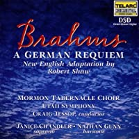 Brahms: Requiem by Mormon Tabernacle Choir (1999-10-26)