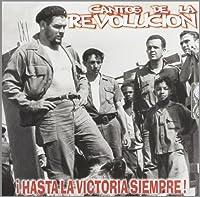 Che Guevara Cantos De La Revolution 1